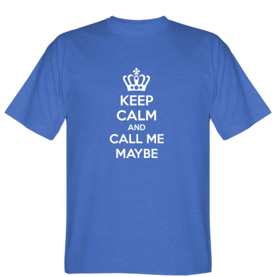 Футболка KEEP CALM and CALL ME MAYBE