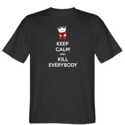 Футболка KEEP CALM and KILL EVERYBODY