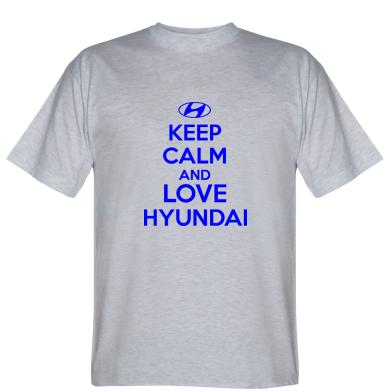 Футболка KEEP CALM and LOVE HYUNDAI