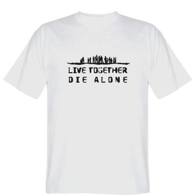 Футболка Live together, die alone (Загублені)