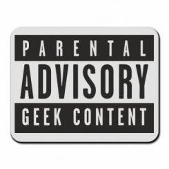 Килимок для миші Parental Advisory Geek Content