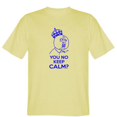 Футболка You no keep calm?